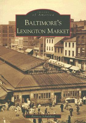 Baltimore's Lexington Market, MD By Schultheis, Patricia